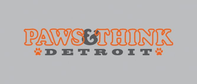 Paws and Think Detroit